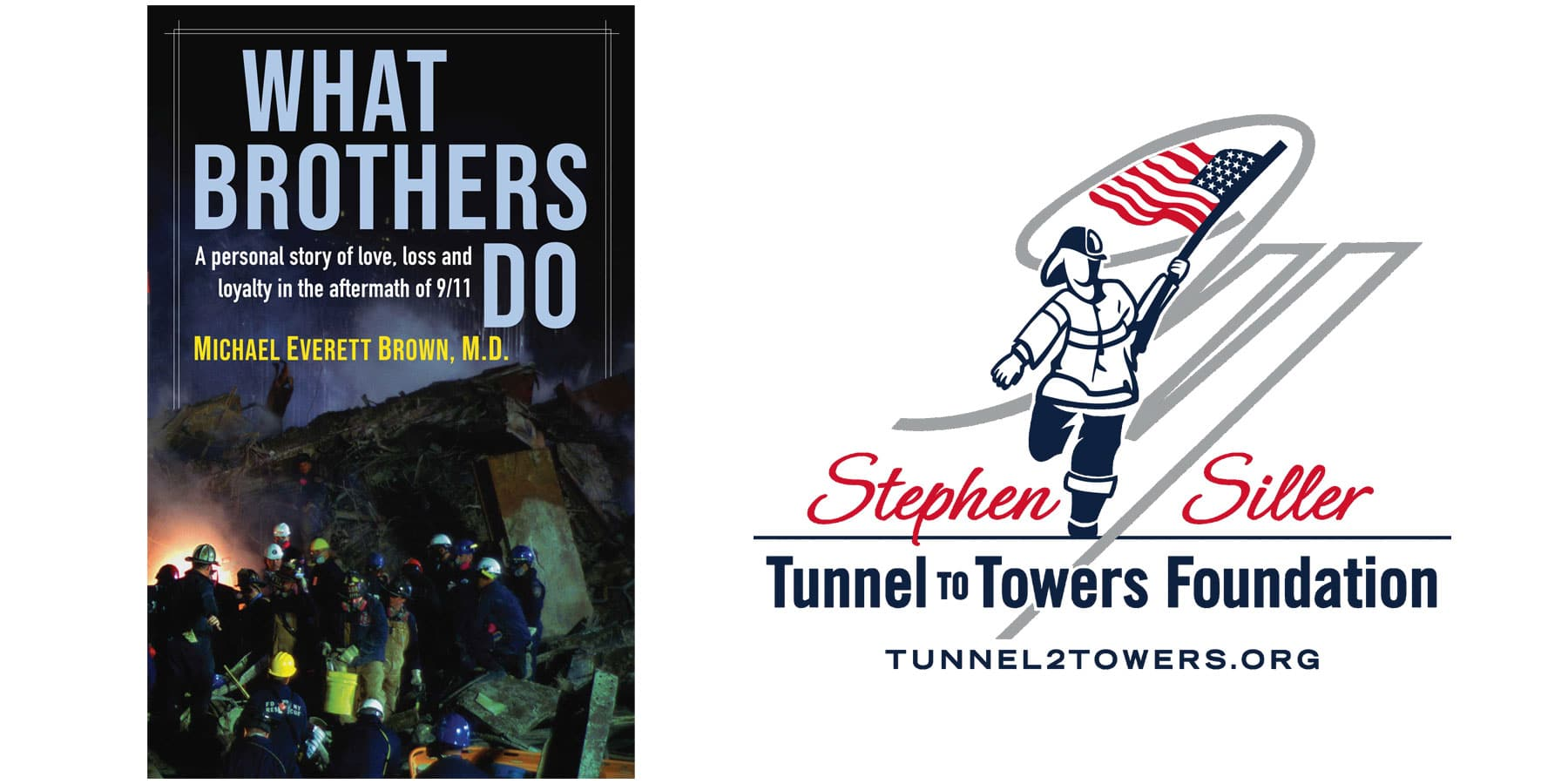 What-Brothers-Do-and-Tunnel-to-Towers-Foundation